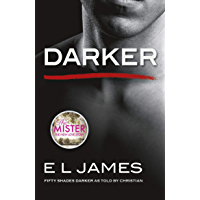 Darker: 'Fifty Shades Darker' as told by Christian (English Edition)