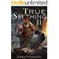 True Smithing 2: A Crafting LitRPG Series