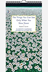 The Things You Can See Only When You Slow Down 16-Month 2018-2019 Wall Calendar: September 2018-December 2019 Agenda ou Calendário