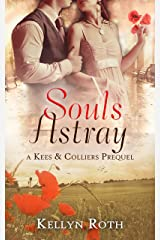Souls Astray: a historical drama set after the events of WWI (Kees & Colliers Book 0) Kindle Edition