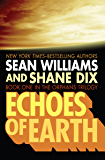 Echoes of Earth (The Orphans Trilogy Book 1)