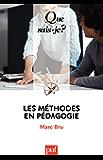 Les méthodes en pédagogie: « Que sais-je ? » n° 572