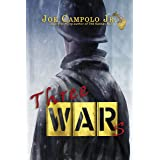Three Wars (The Kansas NCO Trilogy Book 3)