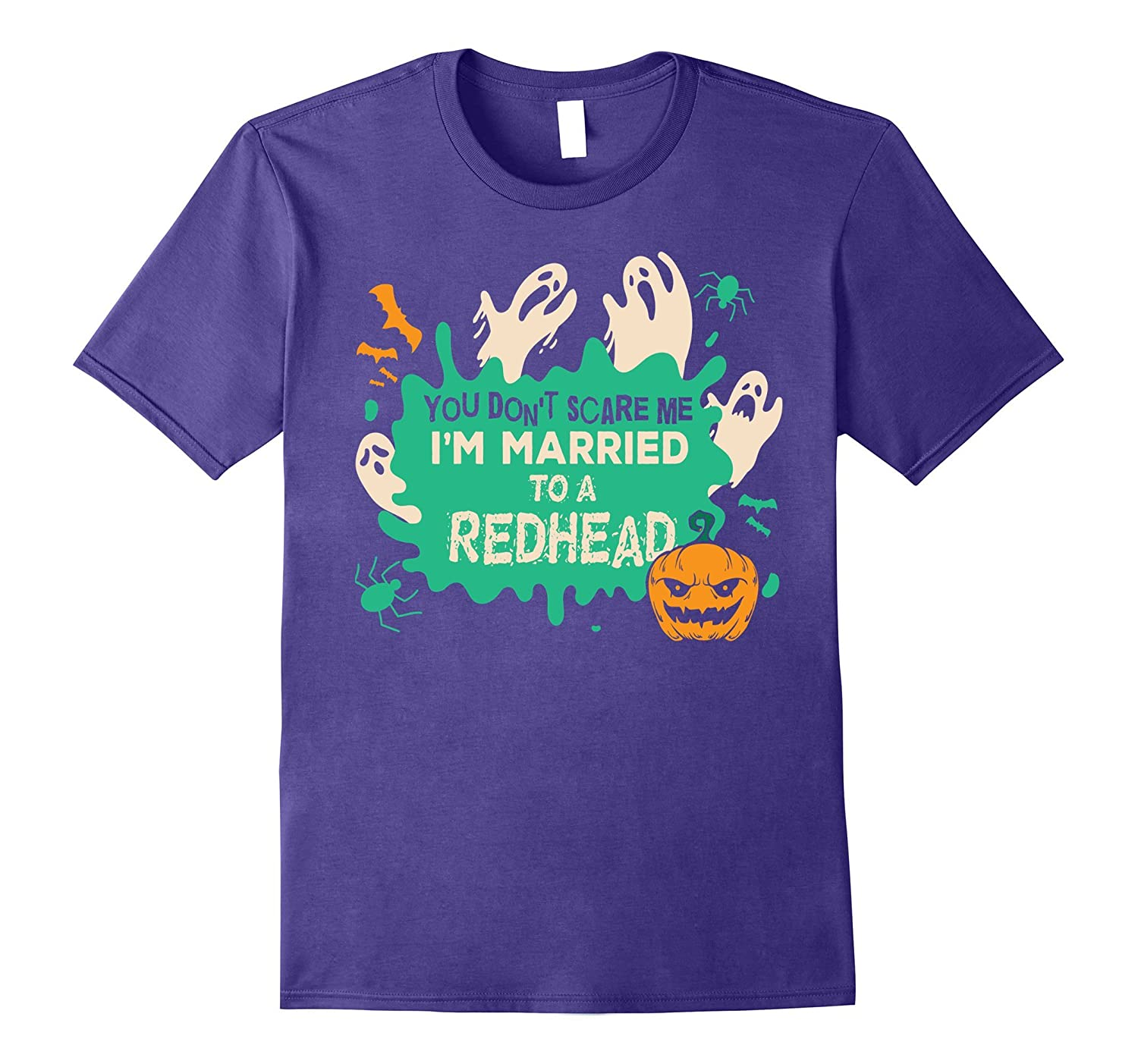 You Don't Scare Me I Married A Redhead Halloween Costume-Art