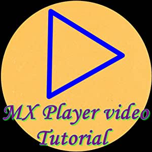 Amazon com: MX Player video Tutorial: Appstore for Android