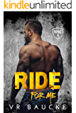 Ride For Me (The North Shore Crew Book 1)