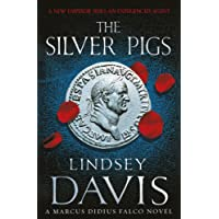 The Silver Pigs: (Falco 1)