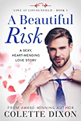 A Beautiful Risk (Love at Lincolnfield Book 1) Kindle Edition