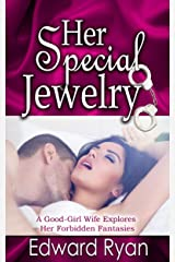 Her Special Jewelry: Bedroom Secrets Volume 2 Kindle Edition