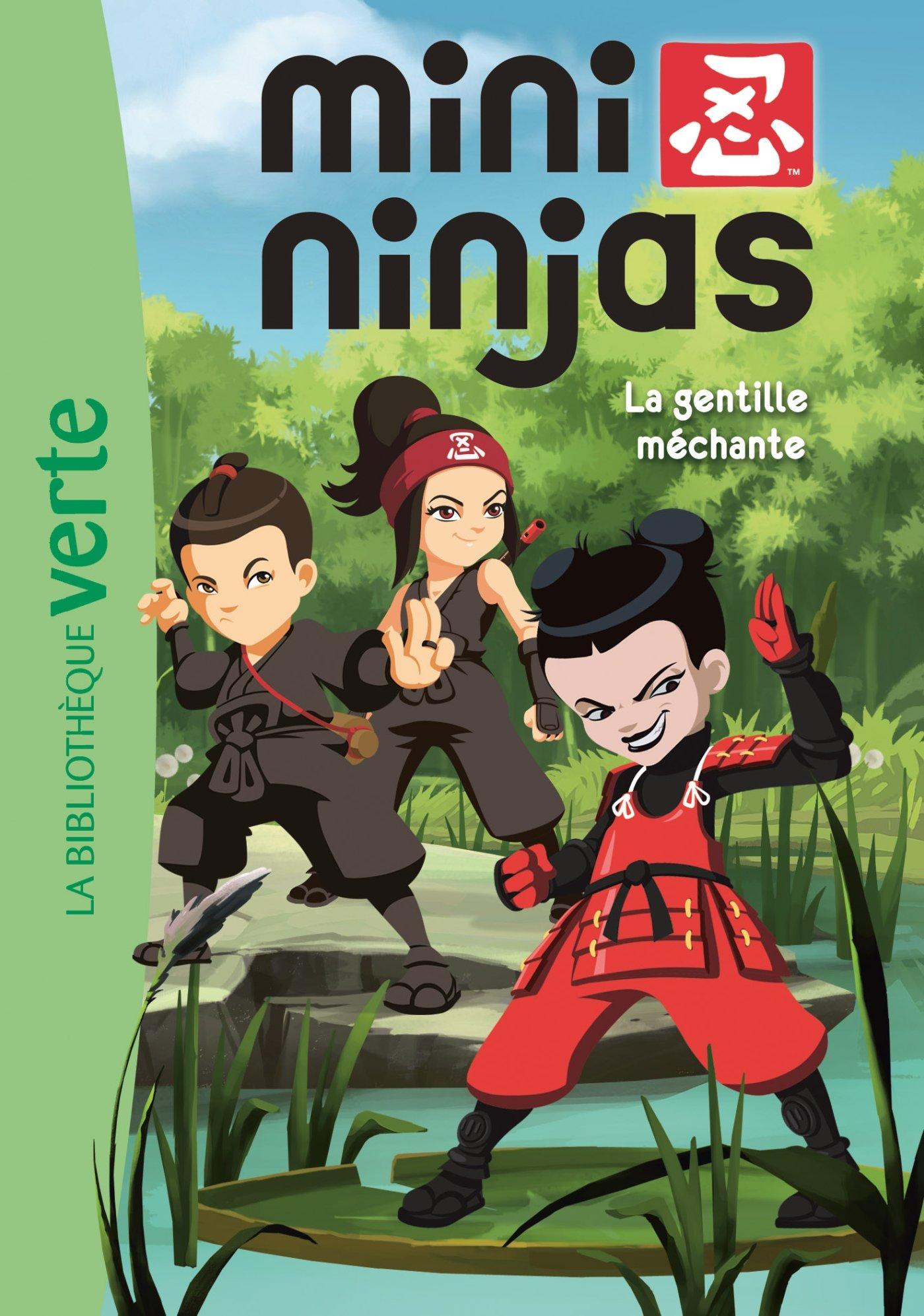 Mini Ninjas 05 - La gentille méchante Ma Première ...