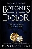 Botones y dolor (Spanish Edition)