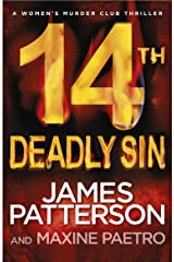 14th Deadly Sin: When the law can't be trusted, chaos reigns... (Women's Murder Club 14) (Women's Murder Club) Kindle Edition