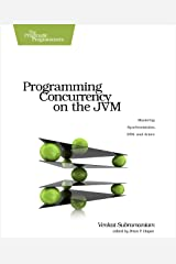 Programming Concurrency on the JVM: Mastering Synchronization, STM, and Actors Kindle Edition