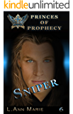 Sniper: Book Six (Princes of Prophecy 6)