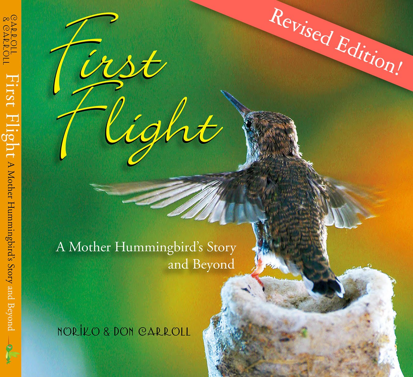 First Flight: A Mother Hummingbird's Story and Beyond pdf