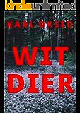 Wit dier (Dutch Edition)