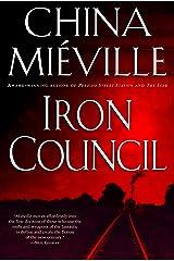 Iron Council (New Crobuzon Book 3) (English Edition) eBook Kindle