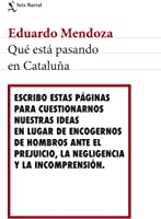 Qué Está Pasando En Cataluña (Los Tres