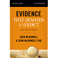 Evidence That Demands a Verdict Study Guide: Jesus and the Gospels
