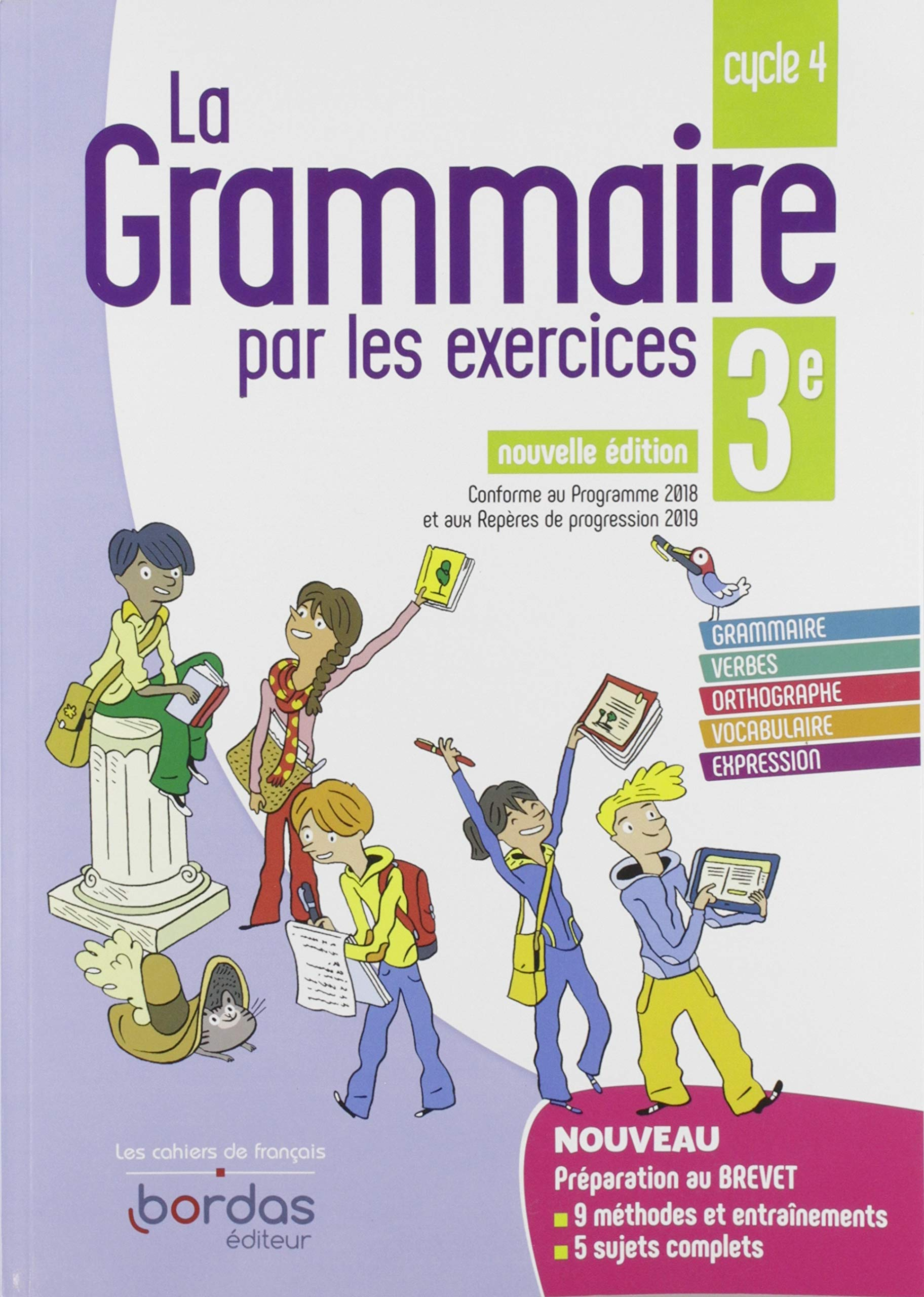 Amazon Fr La Grammaire Par Les Exercices 3e Joelle Paul