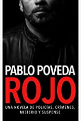 Rojo: Una novela de policías, crímenes, misterio y suspense (Detectives novela negra nº 1) (Spanish Edition) Kindle Edition