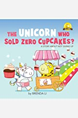 The Unicorn Who Sold Zero Cupcakes: Raising strong and positive kids (Ted and Friends Book 2) Kindle Edition