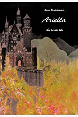 Ariella, a heroic tale: An ogre has stolen a hero's magic lute! Kindle Edition