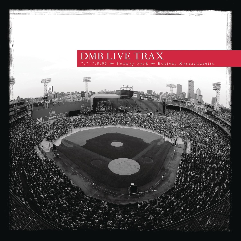 DMB Live Trax Vol. 6: Fenway Park by Dave Matthews Band