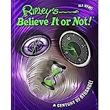 Ripley's Believe It Or Not! A Century Of Strange! (15)