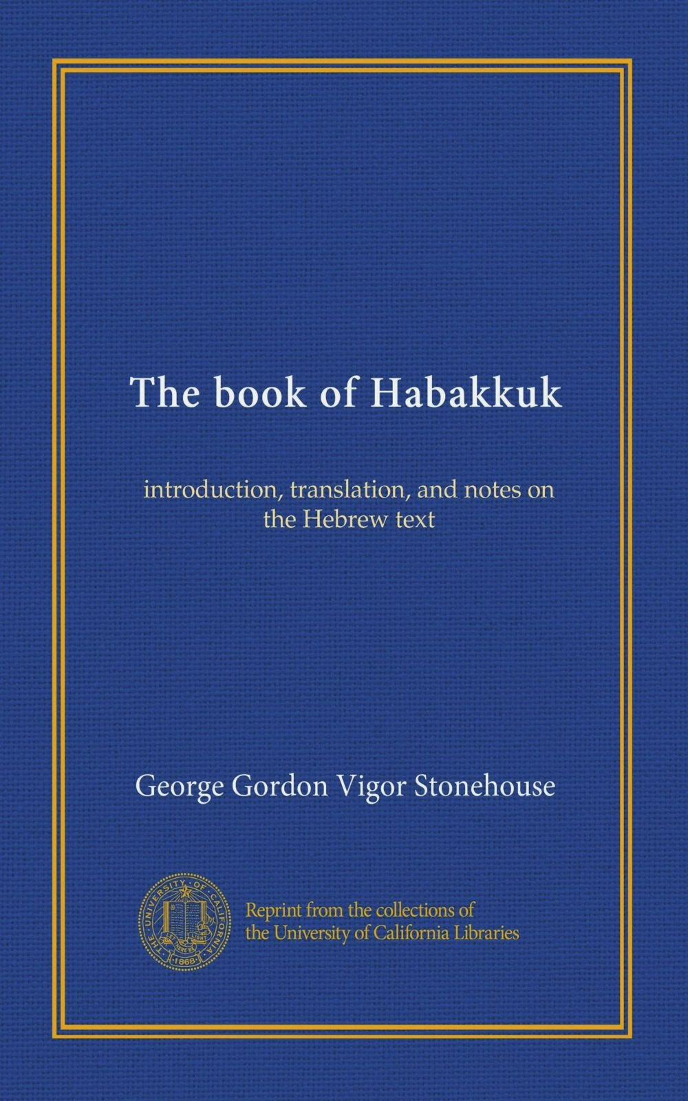 Download The book of Habakkuk: introduction, translation, and notes on the Hebrew text pdf