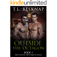 Outside the Octagon (Men Loving Men Quick Reads Book 7)