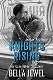 Knights Rising (Rumblin' Knights Book 1)