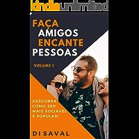 """Faça Amigos, Encante Pessoas (""""Habilidades Sociais"""" Livro 1)"""