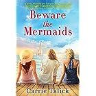Beware the Mermaids