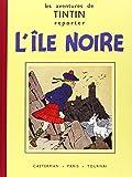 Les Aventures de Tintin : L'Ile Noire : Edition fac-similé en noir et blanc