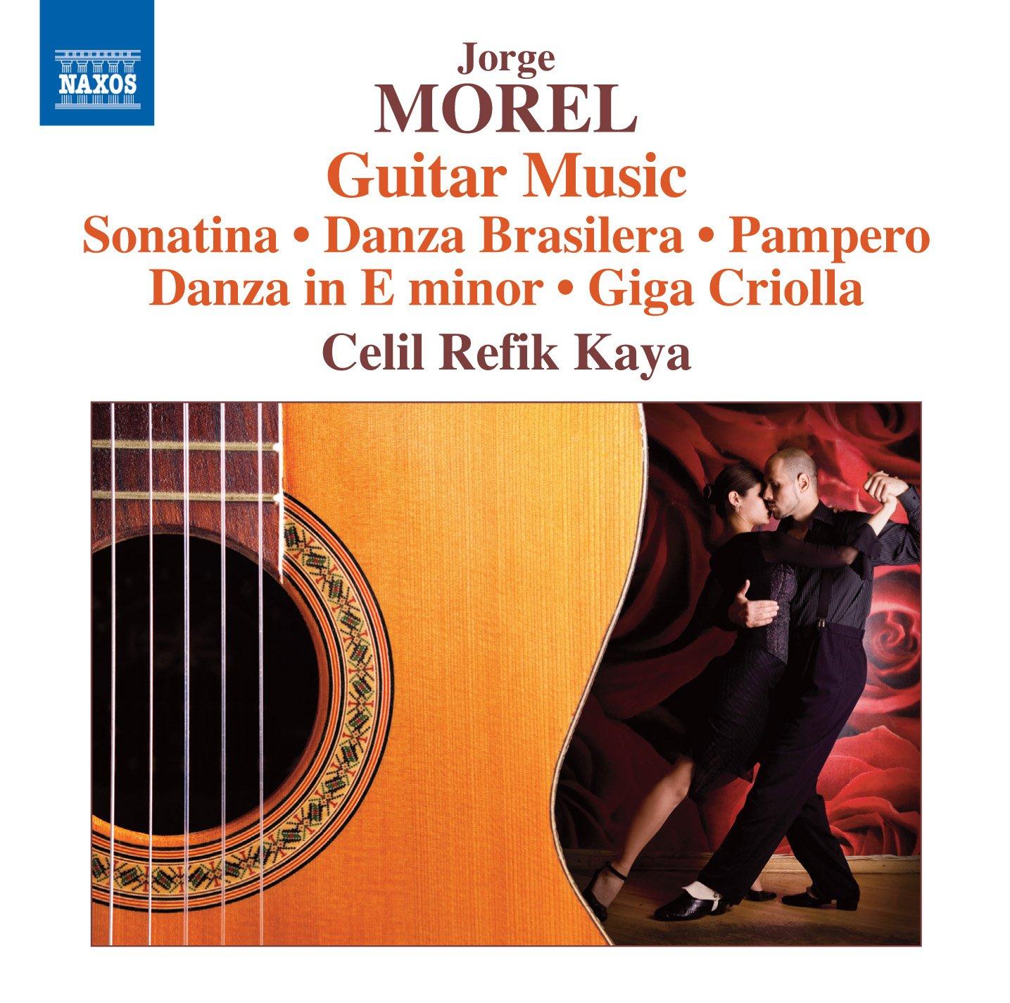 MOREL, J.: Guitar Music - Sonatina / Danza Brasilera / Pampero ...