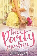 The Party Crasher: Novella Kindle Edition