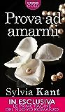 Prova ad amarmi (Italian Edition)