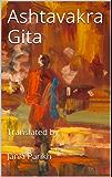 Ashtavakra Gita: Translated by (English Edition)