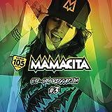 Mamacita Compilation, Vol. 3 [Explicit]