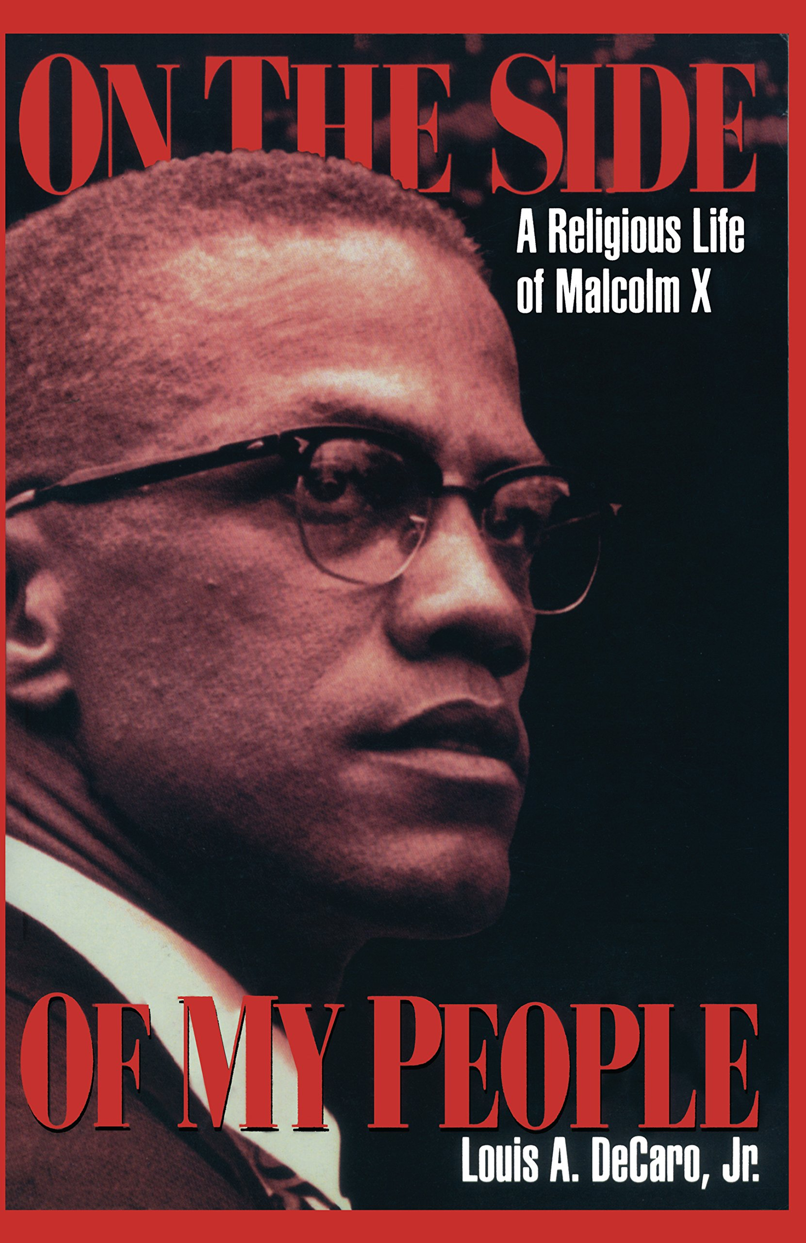 On the Side of My People: A Religious Life of Malcolm X Paperback – August  1, 1997