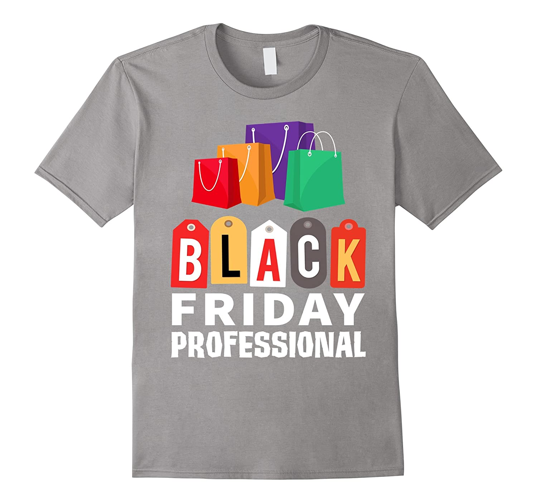 black friday professional shopping veteran gift t shirt rt rateeshirt. Black Bedroom Furniture Sets. Home Design Ideas