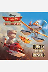 Planes: Fire & Rescue: Dusty to the Rescue (Disney Storybook (eBook)) Kindle Edition