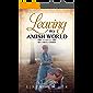 Leaving My Amish World: My True Story