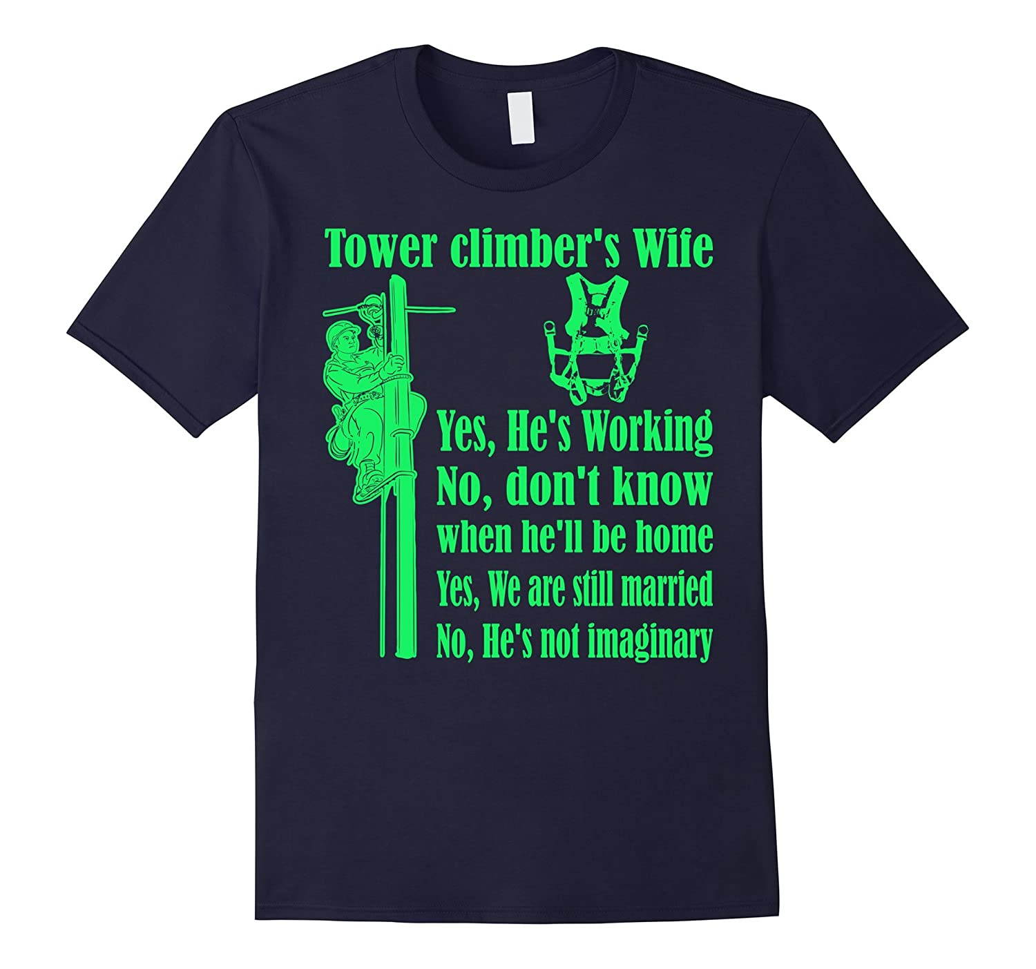 Tower Climbers Wife TShirt-CD
