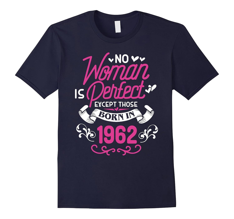 55th Birthday Gift TShirt No Women Perfect 1962 55 Year Old Vaci Vaciuk