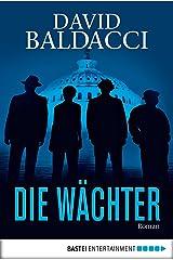 Die Wächter: Thriller (Camel Club 1) (German Edition) Kindle Edition