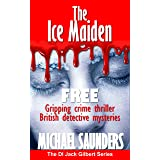 The Ice Maiden: Gripping crime thriller - British detective mysteries (DI Jack Gilbert Series)