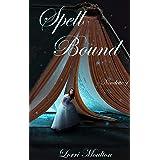 Spell Bound Novelette 1
