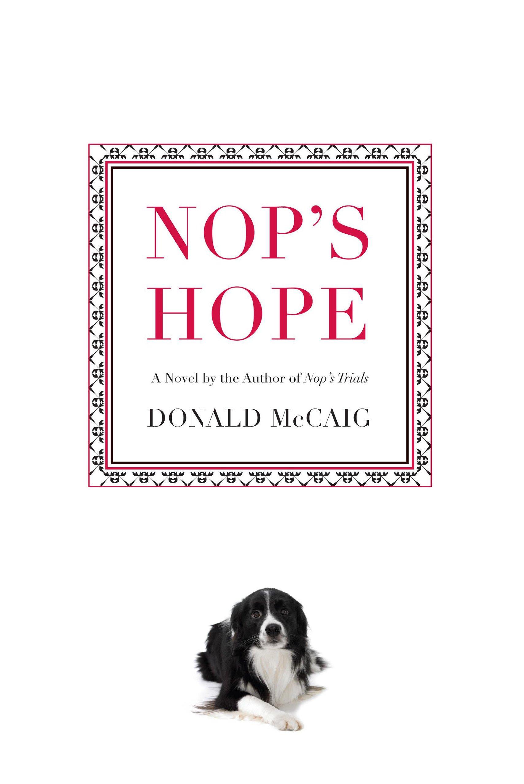 Nop's Hope: A Novel By The Author Of Nop's Trials ebook